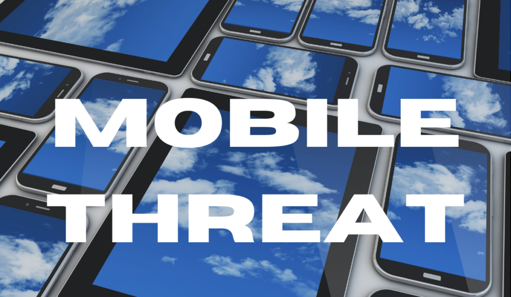 Mobile Threat